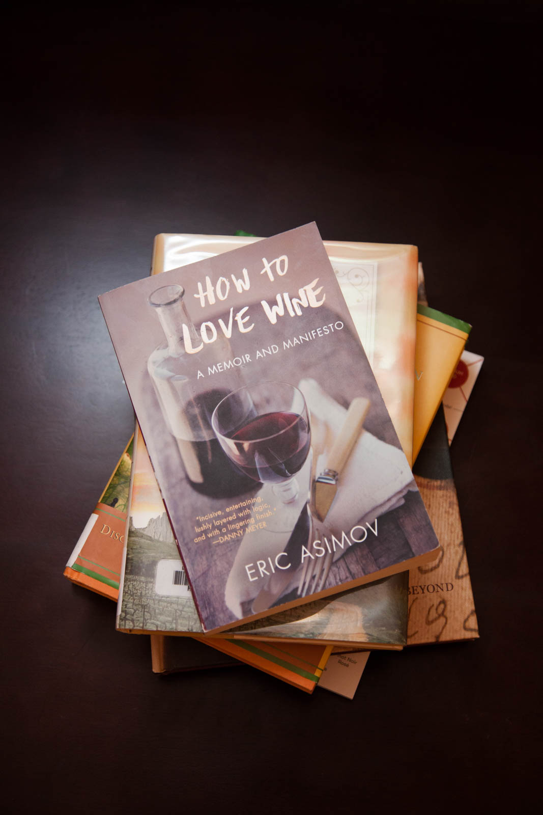 """How to Love Wine"" by Eric Asimov"