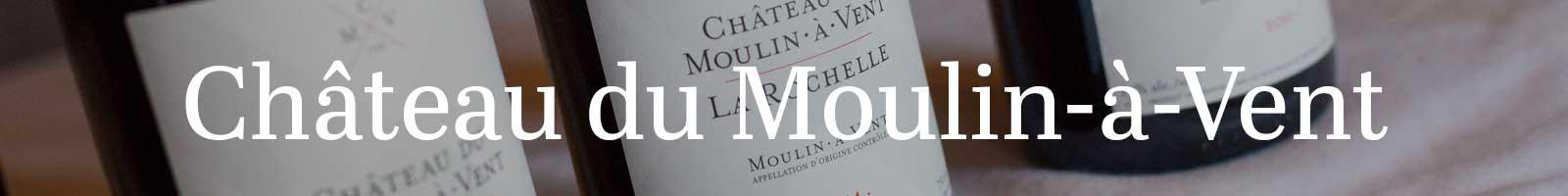 Essential Winemaker of France: Château du Moulin-à-Vent