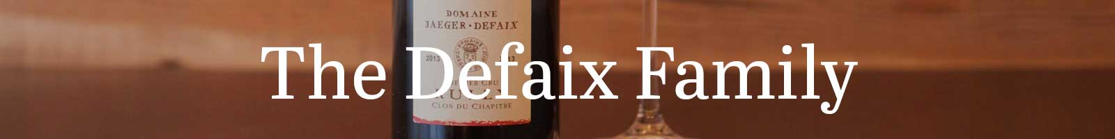 Essential Winemaker of France: The Defaix Family