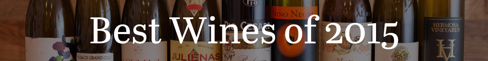 Opening a Bottle Best Wines of 2015