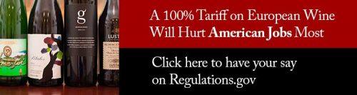 100% Tariffs on European Wine Will Kill American Jobs