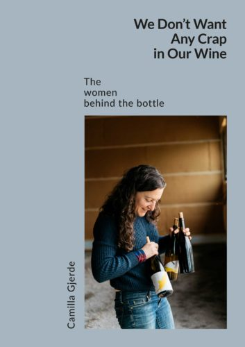 Book cover: We Don't Want Any Crap in Our Wine. By Camilla Gjerde.